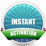 Instant Activation